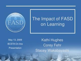The Impact of FASD on Learning