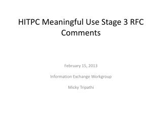 HITPC Meaningful Use Stage 3 RFC Comments