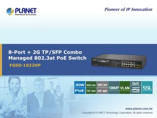 8-Port + 2G TP/SFP Combo Managed 802.3at PoE Switch