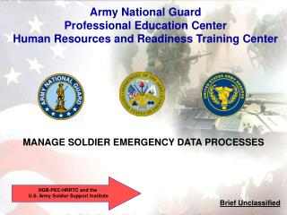 MANAGE SOLDIER EMERGENCY DATA PROCESSES