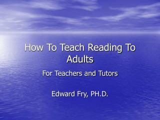 How To Teach Reading To Adults