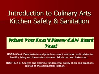 Introduction to Culinary Arts Kitchen Safety & Sanitation