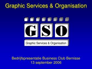 Graphic Services & Organisation