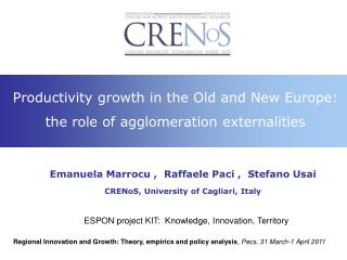Productivity growth in the Old and New Europe:  the role of agglomeration externalities