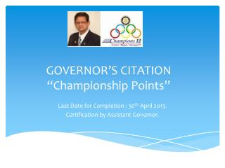 "GOVERNOR'S CITATION ""Championship Points"""