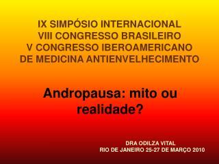 Andropausa: mito ou realidade?