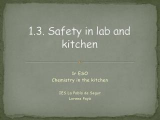 1.3. Safety in lab and kitchen