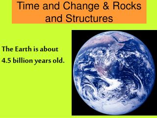 Time and Change & Rocks and Structures