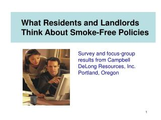 What Residents and Landlords Think About Smoke-Free Policies