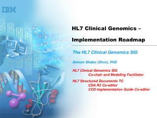 HL7 Clinical Genomics – Implementation Roadmap