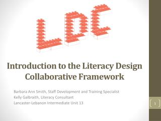 Introduction to the Literacy Design Collaborative Framework