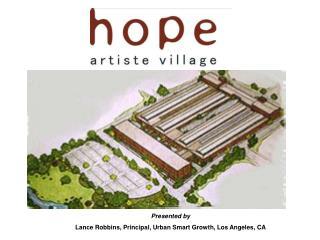 Presented by Lance Robbins, Principal, Urban Smart Growth, Los Angeles, CA