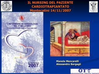 IL NURSING DEL PAZIENTE CARDIOTRAPIANTATO Montecatini 14/11/2007