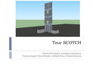 Tour SCOTCH