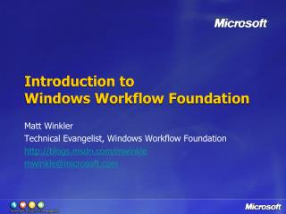 Introduction to Windows Workflow Foundation