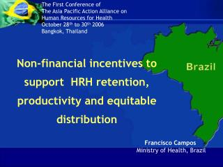 Non-financial incentives to support HRH retention, productivity and equitable distribution