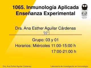 1065. Inmunología Aplicada Enseñanza Experimental