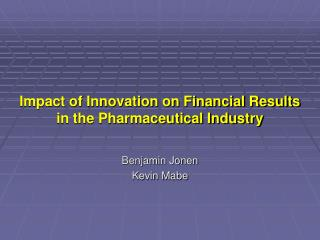 Impact of Innovation on Financial Results in the Pharmaceutical Industry