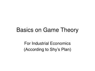Basics on Game Theory