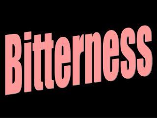 Bitterness