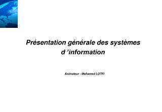Présentation générale des systèmes d'information
