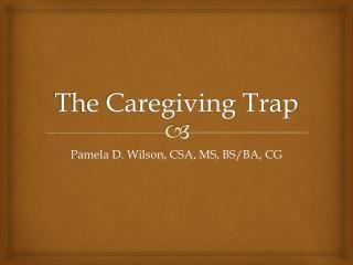 The Caregiving Trap