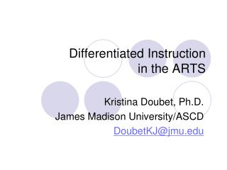 Differentiated Instruction in the ARTS