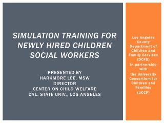 Los Angeles County Department of Children and Family Services (DCFS) In partnership with
