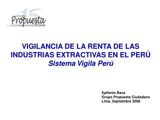 Epifanio Baca Grupo Propuesta Ciudadana Lima, Septiembre 2008