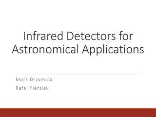Infrared Detectors for Astronomical Applications