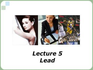 Lecture 5 Lead