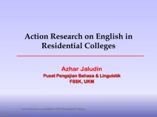 Action Research on English in Residential Colleges