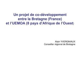 Un projet de co-développement entre la Bretagne (France)