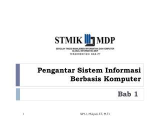 Pengantar Sistem Informasi Berbasis Komputer