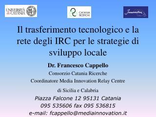 Il trasferimento tecnologico e la rete degli IRC per le strategie di sviluppo locale