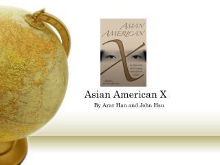 Asian American X