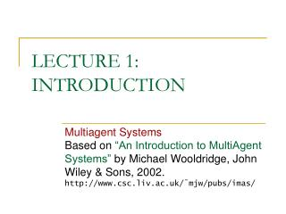 LECTURE 1: INTRODUCTION
