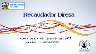 Nueva version de Recaudación - 2014