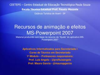 Aplicativos Informatizados para Secretariado I Curso de Técnico em Secretariado
