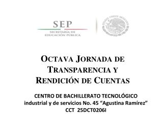 O CTAVA J ORNADA DE T RANSPARENCIA Y R ENDICIÓN DE C UENTAS