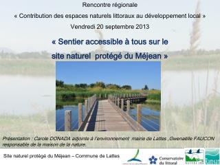 «Sentier accessible à tous sur le site naturel protégé du Méjean»