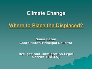 Climate Change Where to Place the Displaced?
