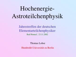 Hochenergie-Astroteilchenphysik