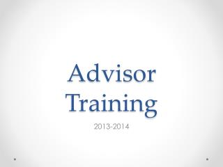 Advisor Training