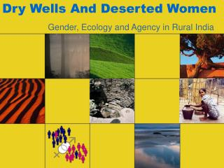 Dry Wells And Deserted Women