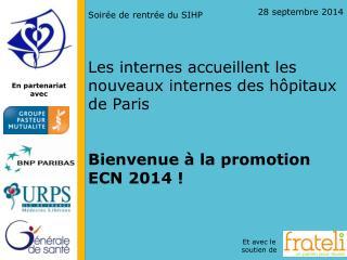 Les internes accueillent les nouveaux internes des hôpitaux de Paris