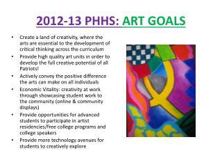 2012-13 PHHS: ART GOALS