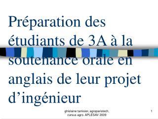 Préparation des étudiants de 3A à la soutenance orale en anglais de leur projet d'ingénieur