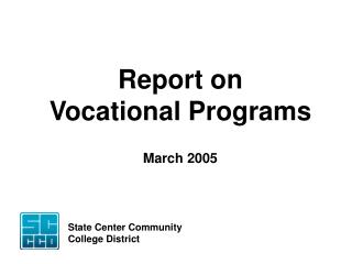 Report on Vocational Programs March 2005