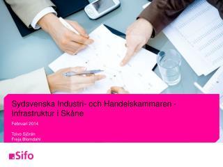 Sydsvenska Industri- och Handelskammaren - Infrastruktur i Skåne